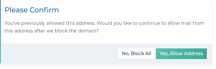 Continue to allow mail from this address after we block the domain?